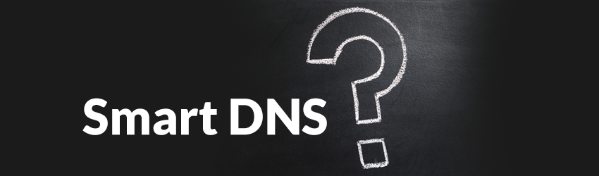what-is-smart-dns